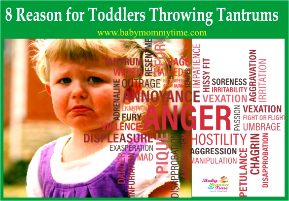 8 Reasons for Toddlers Throwing Tantrums
