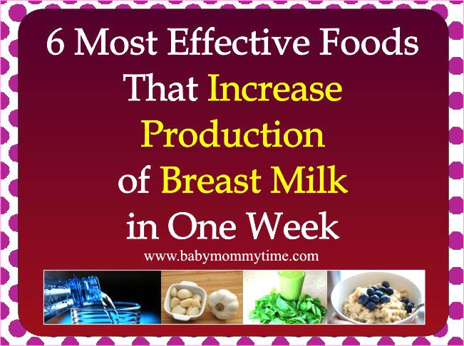 Foods That Increase Production of Breast Milk in One Week