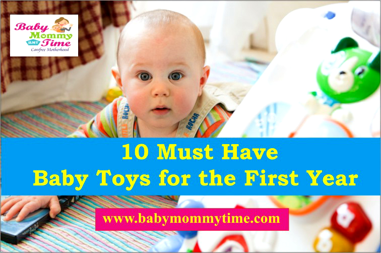 10 Must Have Baby Toys for the First Year