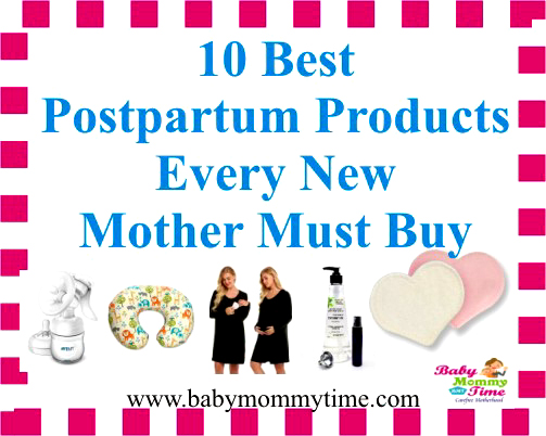 Best Postpartum Products Every New Mother Must Buy