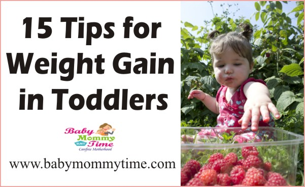 15 Tips for Weight Gain in Toddlers