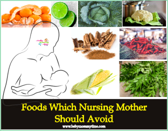 Foods Which Nursing Mother Should Avoid